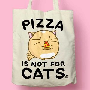pizza-is-not-for-cats-tote-bag